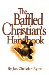 The Baffled Christian's Handbook