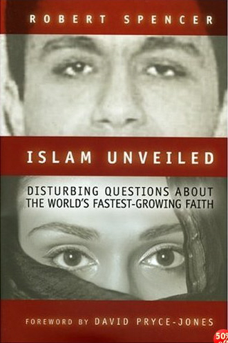 Islam Unveiled - Robert Spencer