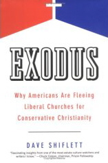 Exodus: Why Americans Are Fleeing Liberal Churches for Conservative Christianity