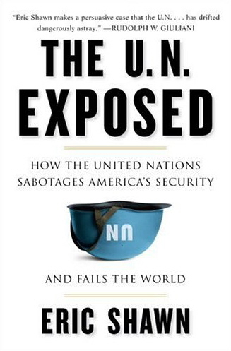 The U.N. Exposed.