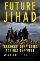 Future Jihad : Terrorist Strategies Against America