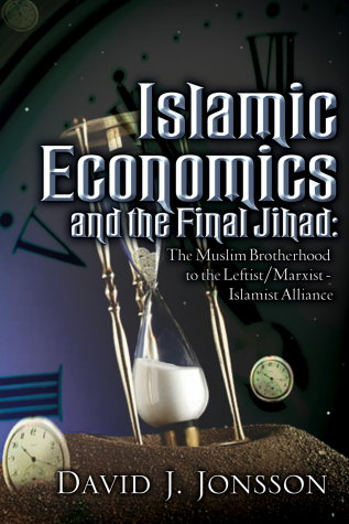 David Jonsson's 'Islamic Economics and the Final Jihad'