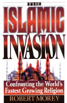 The Islamic Invasion - Morey