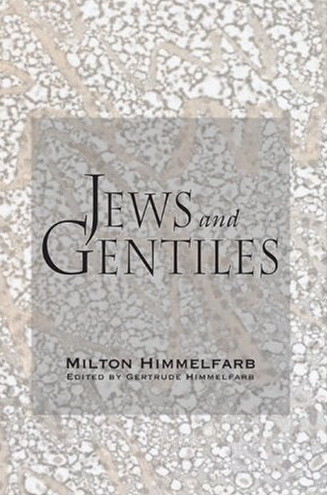 Jews and Gentiles - Author Milton Himmelfarb