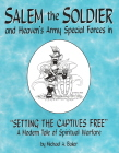 Salem The Soldier In Setting The Captives Free!
