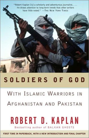 Soldiers of God: With Islamic Warriors in Afghanistan and Pakistan