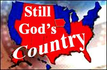 It's Still God's Country - Created By Friend and supporter, DD!