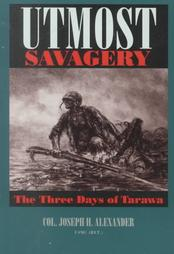 Utmost Savegery~The Three Days of Tarawa
