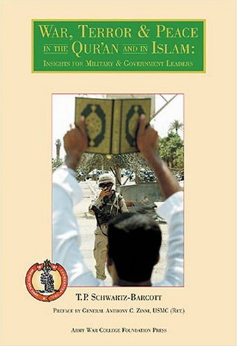 War, Terror & Peace In The Qur'an And In Islam: Insights For Military & Government Leaders